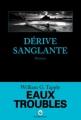 Couverture Dérive sanglante Editions Gallmeister (Noire) 2007