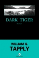 Couverture Dark tiger Editions Gallmeister (Noire) 2010
