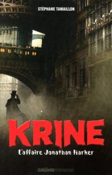 Couverture Les enquêtes d'Hector Krine, tome 2 : L'affaire Jonathan Harker