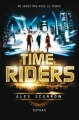 Couverture Time Riders, tome 1 Editions Nathan 2012
