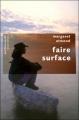 Couverture Faire surface Editions Robert Laffont (Pavillons poche) 2007