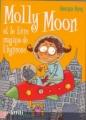 Couverture Molly Moon, tome 1 : Molly Moon et le livre magique de l'hypnose Editions Graffiti (Humour) 2002