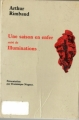 Couverture Poésies, Une saison en enfer, Illuminations Editions Orphée 1991