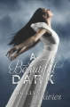 Couverture Beautiful Dark, tome 1 Editions HarperTeen 2011