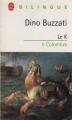 Couverture Le K Editions Le Livre de Poche (Bilingue) 2003