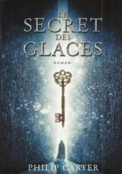 LE SECRET DES GLACES de Philip Carter Couv10909589