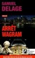 Couverture Arrêt Wagram Editions Les Nouveaux auteurs (Poche) 2011
