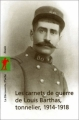 Couverture Les carnets de guerre de Louis Barthas, tonnelier : 1914/1918 Editions La découverte 2003