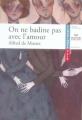 Couverture On ne badine pas avec l'amour Editions Hatier (Classiques & cie) 2006
