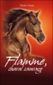 Couverture Flamme, cheval sauvage Editions Hachette 2007