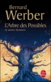 Couverture L'Arbre des possibles et autres histoires Editions Le Livre de Poche 2007