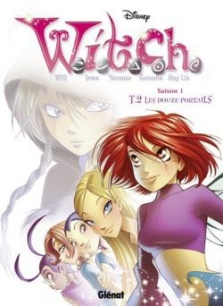 Couverture W. I. T. C. H., saison 1, tome 02 : Les douze portails