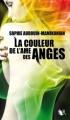 Couverture La Couleur de l'âme des anges, tome 1 Editions Robert Laffont (R) 2012