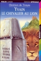 Couverture Yvain, le chevalier au lion / Yvain ou le chevalier au lion Editions Folio  (Junior - Edition spéciale) 2003