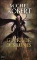 Couverture L'agent des Ombres, tome 6 : Guerrier des lunes Editions Fleuve (Noir - Rendez-vous ailleurs) 2011