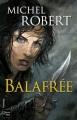 Couverture La Fille des Clans, tome 1 : Balafrée Editions Fleuve (Noir - Fantasy) 2010
