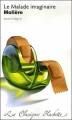 Couverture Le malade imaginaire Editions Hachette (Les classiques) 2009