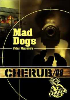 Couverture Cherub, tome 08 : Mad Dogs