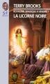 Couverture Le Royaume Magique de Landover, tome 2 : La Licorne noire Editions J'ai Lu (S-F / Fantasy) 1999