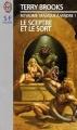 Couverture Le Royaume Magique de Landover, tome 3 : Le Sceptre et le sort Editions J'ai Lu (S-F / Fantasy) 2001