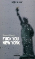 Couverture Fuck you New York Editions Sarbacane (Exprim') 2009
