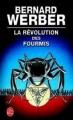 Couverture La trilogie des fourmis, tome 3 : La révolution des fourmis Editions Le Livre de Poche 2004