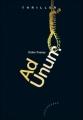 Couverture Ad Unum Editions Les 2 Encres (Thriller) 2011