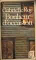 Couverture Bonheur d'occasion Editions Stanké (Québec dix sur dix) 1978