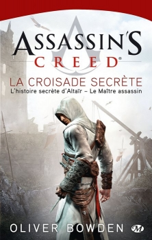 Couverture Assassin's Creed, tome 3 : La croisade secrète