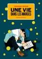 Couverture Une vie dans les marges, tome 1 Editions Cornélius (Pierre) 2011