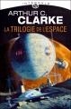 Couverture La trilogie de l'espace, intégrale Editions Milady 2011