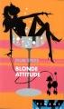 Couverture Blonde attitude Editions France Loisirs (Piment) 2006