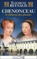 Couverture Chenonceau, le château des plaisirs Editions Télémaque 2009