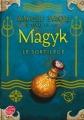 Couverture Magyk, tome 5 : Le sortilège Editions Le Livre de Poche (Jeunesse) 2011