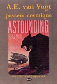 Couverture A.E. van Vogt, passeur cosmique