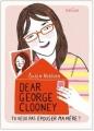 Couverture Dear George Clooney, tu veux pas épouser ma mère ? Editions Hélium (Fiction jeunesse) 2011