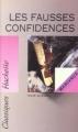 Couverture Les fausses confidences Editions Hachette (Classiques) 1993