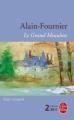 Couverture Le Grand Meaulnes Editions Le Livre de Poche (Libretti) 2009