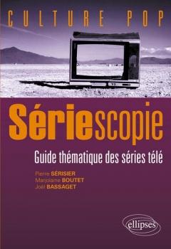 Couverture Sériescopie : Guide thématique des séries télé