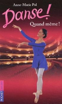 Danse ! Tome 7 Une Rose pour Mo - Anne-Marie Pol