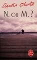 Couverture N ou M ? / N. ou M. ? Editions Le Livre de Poche 2010