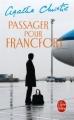 Couverture Passager pour Francfort Editions Le Livre de Poche 2010