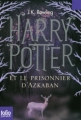 Couverture Harry Potter, tome 3 : Harry Potter et le prisonnier d'Azkaban Editions Folio  (Junior) 2011