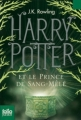 Couverture Harry Potter, tome 6 : Harry Potter et le prince de sang-mêlé Editions Folio  (Junior) 2011