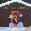 Couverture Ami ou ennemi ? Editions L'élan vert (Poivre & compagnie) 2011