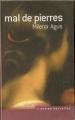 Couverture Mal de pierres / Mal de pierres suivi de Comme une funambule Editions France Loisirs (Courts romans & autres nouvelles) 2007