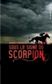Couverture Sous le signe du scorpion Editions Hachette (Black moon) 2012