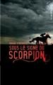 Couverture Sous le signe du scorpion Editions Hachette (Black Moon) 2012