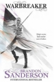 Couverture Warbreaker, tome 1 Editions Gollancz 2011