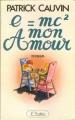 Couverture E=mc2, mon amour Editions JC Lattès 1977